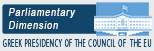 Greek Presidency of the Council of EU - Parliamentary Dimension